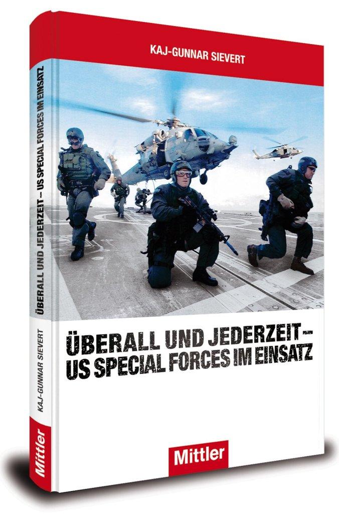 Überall und jederzeit – US Special Forces im Einsatz